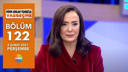 Didem Arslan Yılmaz'la Vazgeçme 122.Bölüm | 4 Şubat 2021