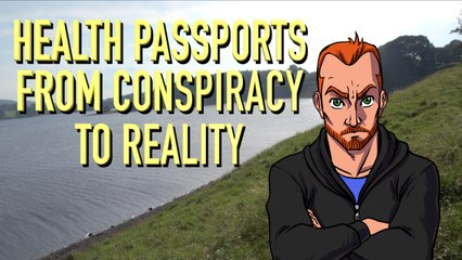 Health passports: From Conspiracy Theory to Reality