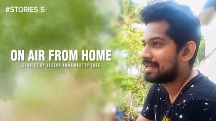 On air from Home _ Stories with Joseph Annamkutty Jose