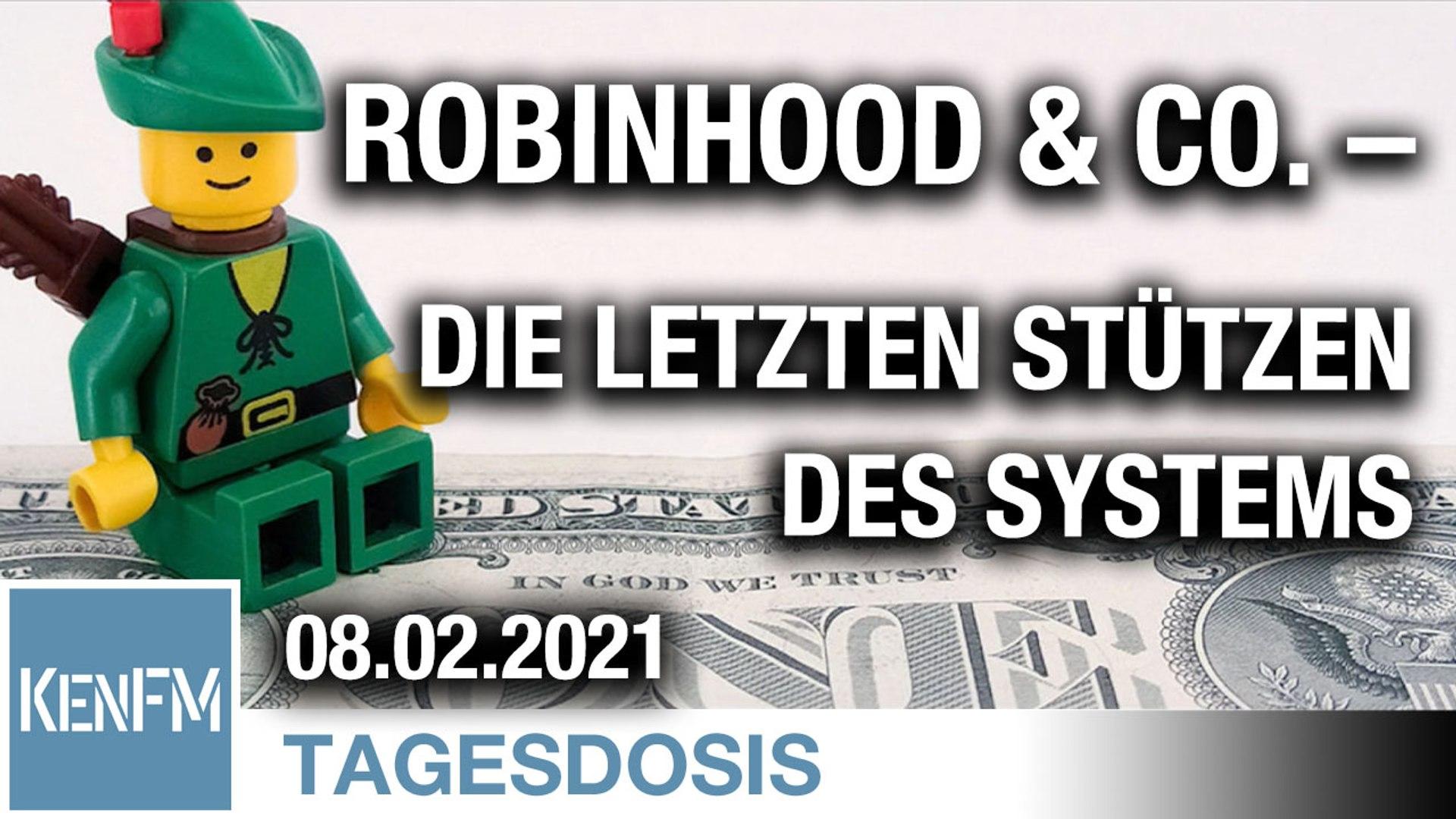 RobinHood & Co. – die letzten Stützen des Systems