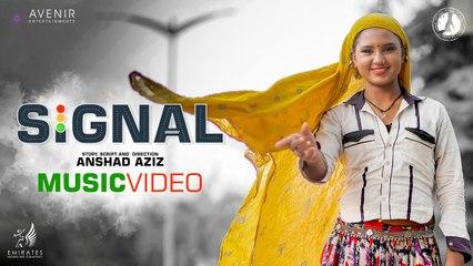 SIGNAL Music Video Ft Aasman _ Anshad Aziz _ Subin Padmanabhan  _ Liju