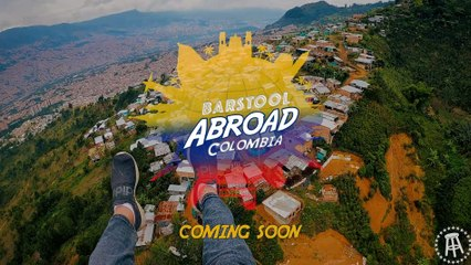 """""""Barstool Abroad: Colombia"""" Kicks Off This Thursday"""