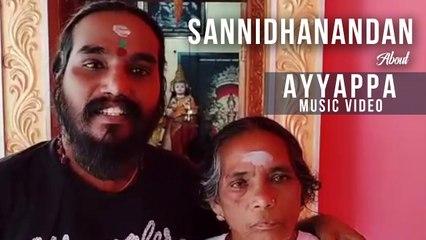 Sannidhanandan About Ayyappa Music Video _ Gopi Sundar  _  B K Harinarayanan
