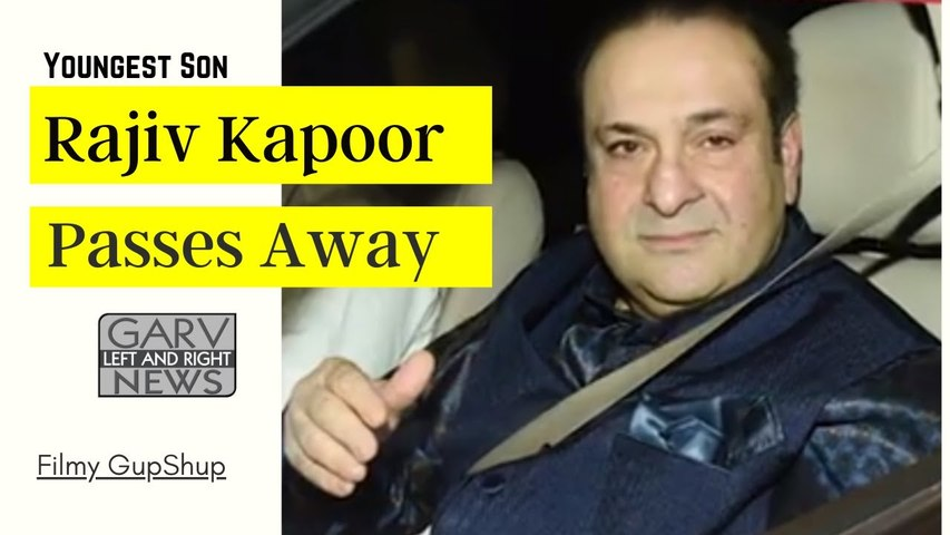 Raj Kapoor Youngest Son Rajiv Kapoor Passes Away - Filmy Gupshup - Latest Punjabi News