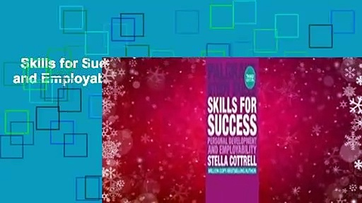 Skills for Success: Personal Development and Employability  Review