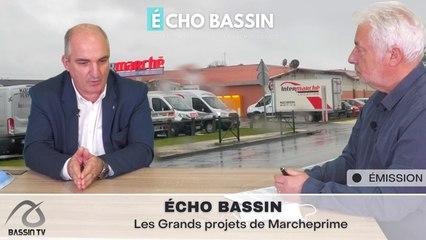 Écho Bassin : Les Grands projets de Marcheprime