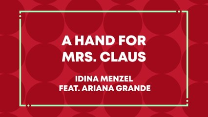 Idina Menzel - A Hand For Mrs. Claus