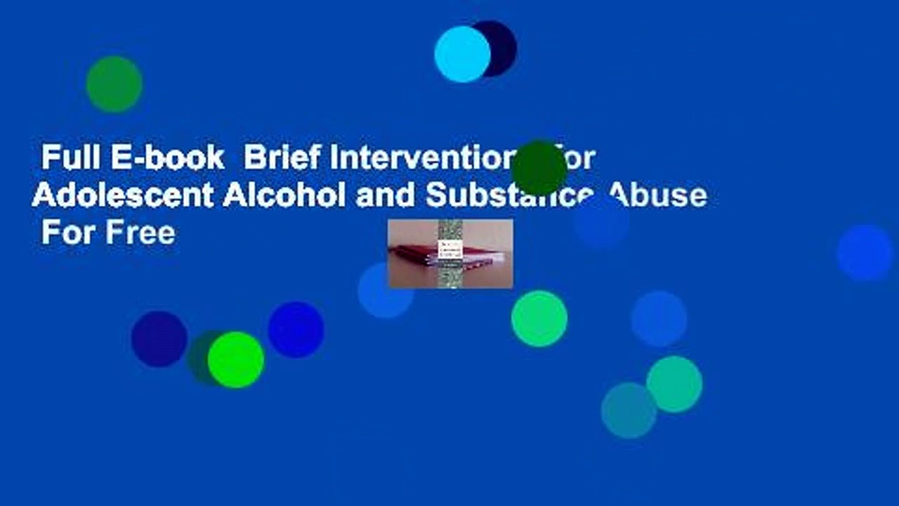 Full E-book  Brief Interventions for Adolescent Alcohol and Substance Abuse  For Free