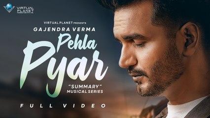 Gajendra Verma | Pehla Pyar | Summary - Chapter 04