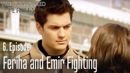 Feriha and Emir fighting - The Girl Named Feriha Episode 6