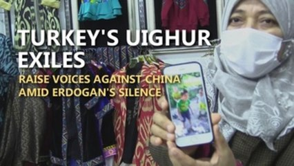 Turkey's Uighur exiles raise voices against China amid Erdogan's silence