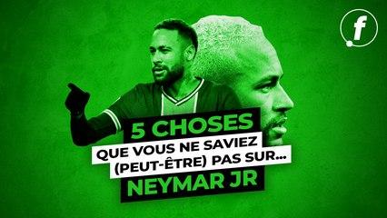 5 choses que vous ne saviez (peut-être) pas sur Neymar