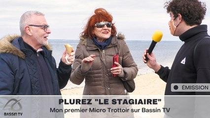 """Plurez Le Stagiaire : """"Mon premier micro-trottoir"""" sur Bassin TV"""