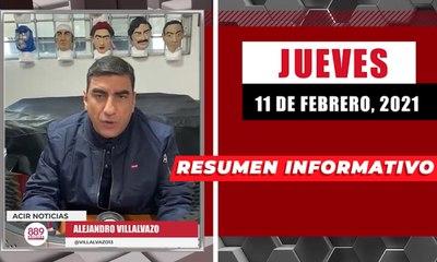 Resumen de noticias jueves 11 de febrero 2021 / Panorama Informativo / 88.9 Noticias