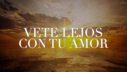 Las Marías - Vete Lejos Con Tu Amor