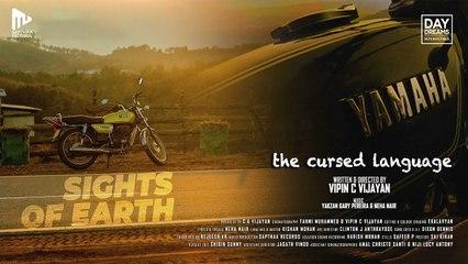Sights Of Earth Video Song _ the cursed language _ Yakzan Gary Pereira _ Neha Nair _ Vipin C Vijayan