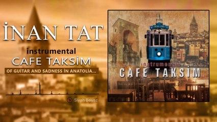 İnan Tat - Cafe Taksim - Siyah Beyaz - [Official Video 2021 | © Medya Müzik]