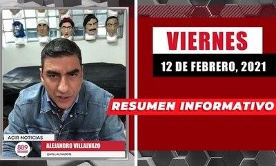 Resumen de noticias viernes 12 de febrero 2021 / Panorama Informativo / 88.9 Noticias
