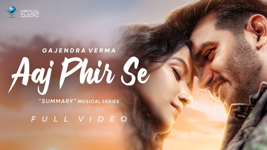 Gajendra Verma | Aaj Phir Se | Summary - Chapter 05