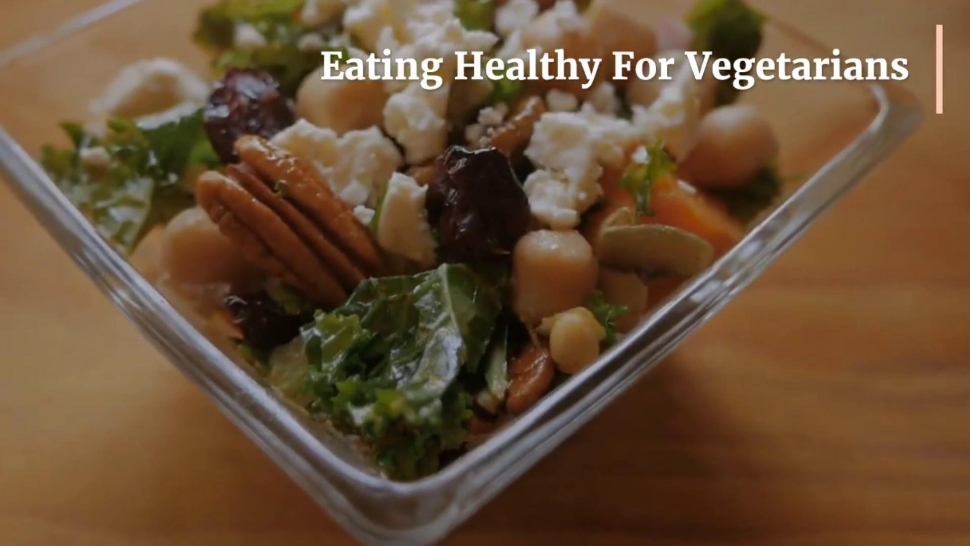 Eating Healthy For Vegetarian !