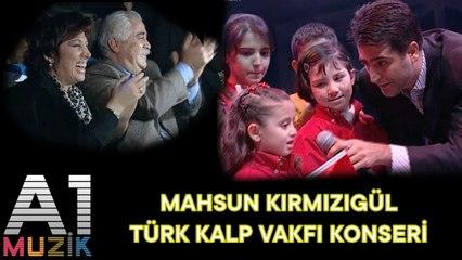 Mahsun Kırmızıgül - Nostalji Türk Kalp Vakfı Konseri