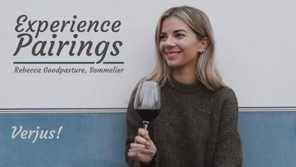 (S5E24) Experience Pairings with Rebecca Goodpasture, Sommelier - Verjus