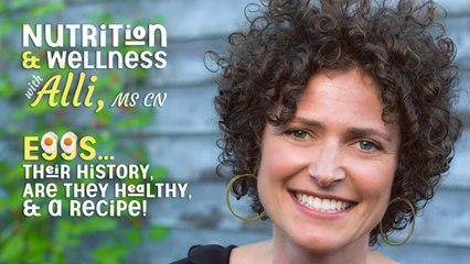 (S6E6) Nutrition & Wellness with Alli, MS, CN - Eggs
