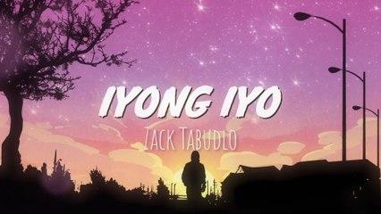 Zack Tabudlo - Iyong Iyo