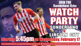 LIVE WATCH PARTY:  Sunderland v Lincoln City FT: 1-1 (Pens 5-3)