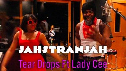 Jahstranjah Ft. Lady Cee - Tear Drops