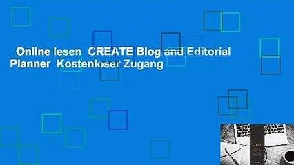 Online lesen  CREATE Blog and Editorial Planner  Kostenloser Zugang