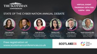 WATCH LIVE: The Scotsman - State of the Cyber Nation Annual Debate 2021