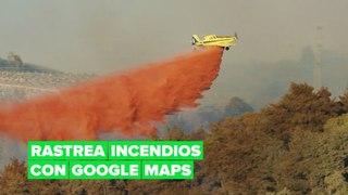 Ahora puedes rastrear un incendio con Google Maps