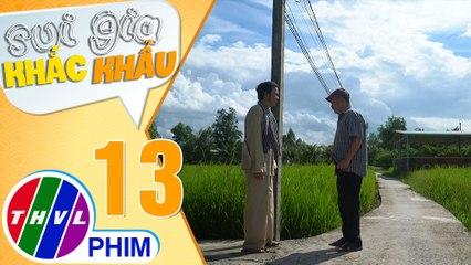 Sui gia khắc khẩu - Tập 13[4]: Ông Năm và ông Sáu vẫn cãi nhau kịch liệt dù trong lòng muốn làm hòa