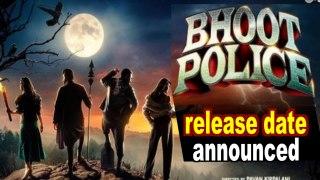 Saif Ali Khan, Arjun kapoor starrrer 'Bhoot Police' release date announced