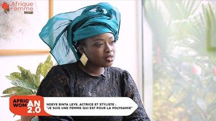 """NdeyeBinta Leye, actrice et styliste : """"Je suis une femme qui est pour la polygamie"""""""
