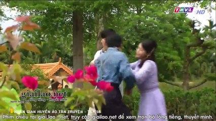 Nhân gian huyền ảo tập 56 tân truyện THVL1 lồng tiếng Phim Đài Loan xem phim nhan gian huyen ao tan truyen tap 57
