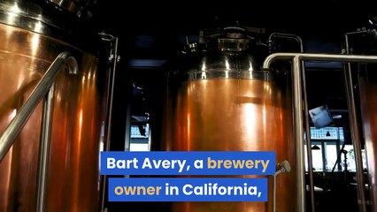 Bart Avery California Brewery Owner Says He Won't Run for Governor of