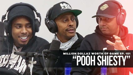 MILLION DOLLAZ WORTH OF GAME EP: 101 FEATURING POOH SHIESTY