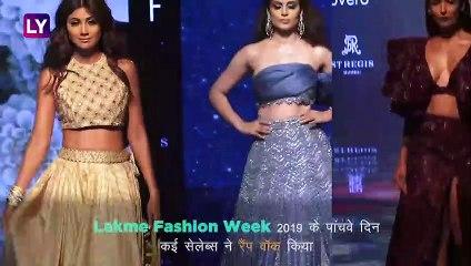 Lakme Fashion Week 2019 Day 5: कंगना रनौत, मलाइका अरोड़ा, शिल्पा शेट्टी ने किया रैंप वॉक