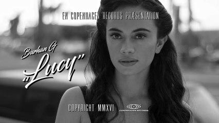 Burhan G - Lucy