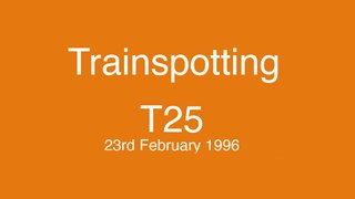 Trainspotting - 25 years on from the films release