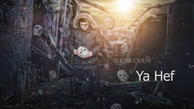 Sherif Omeri  Ya Hef