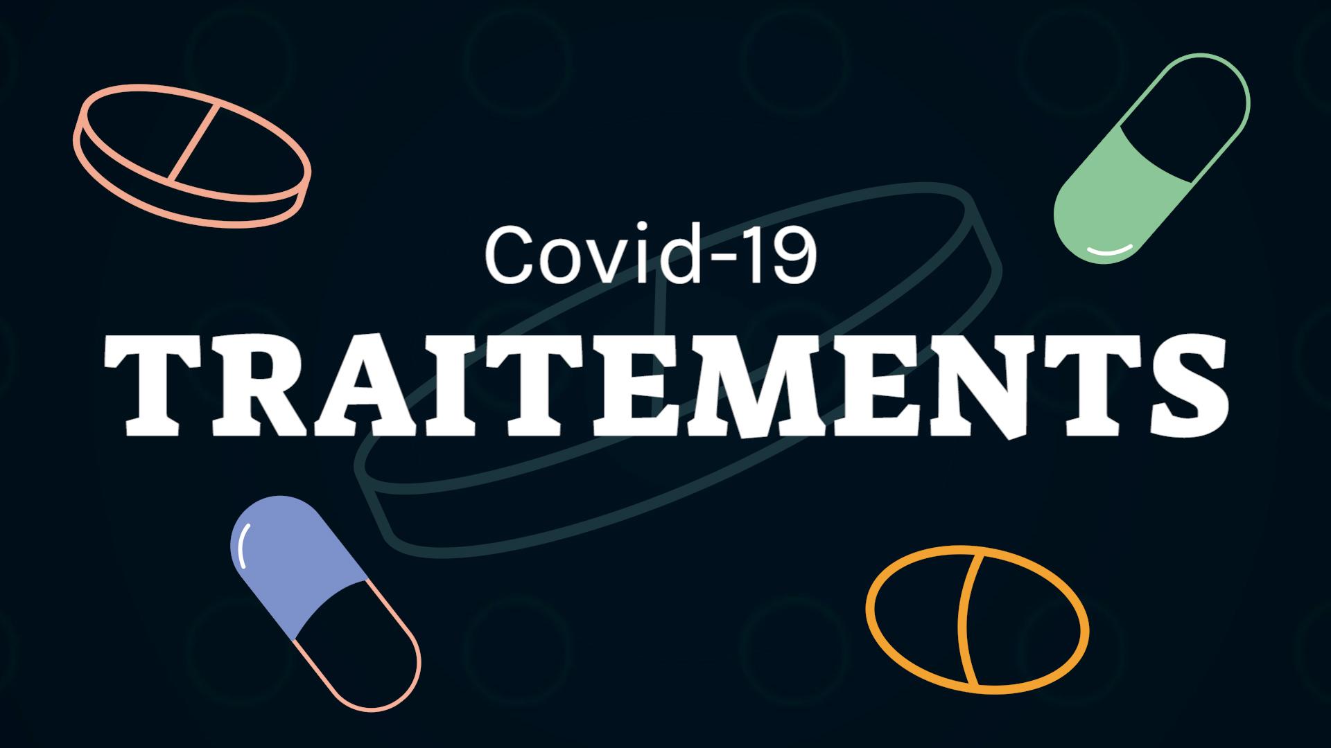Coronavirus : traitements et médicaments, où en sommes-nous ?