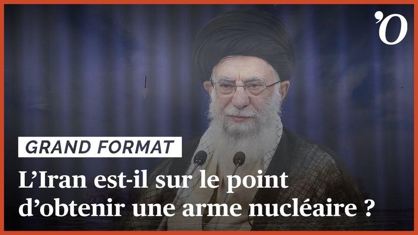 L'Iran est-il sur le point de se doter d'une arme nucléaire ?