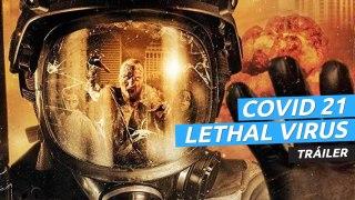 Tráiler de COVID 21: Lethal Virus