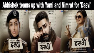 Abhishek Bachchan teams up with Yami Gautam and Nimrat Kaur for 'Dasvi'