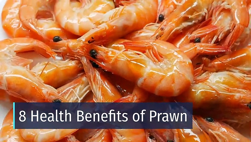 8 Health Benefits of Prawn