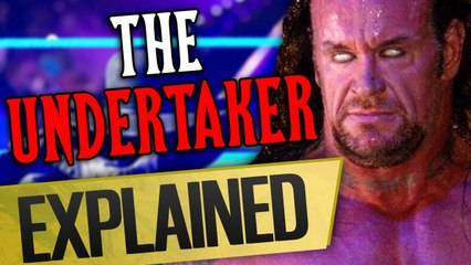 The Undertaker, Explained