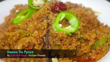 Keema Do Pyaza || Keema || Keema Recipe By Cook With Faiza